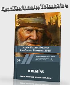 Lección Adultos Cuarto Trimestre 2015 Jeremías1